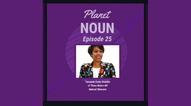 Episode 25: A skin problem + healthy solution = a skincare biz