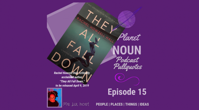 EPISODE 15: Crafting characters that can step from a book's pages and walk down the street