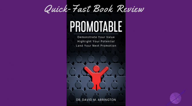 "Land your next promotion with ""Promotable"""